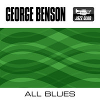 All Blues — George Benson Quartet