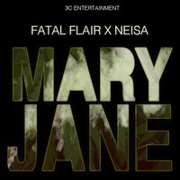 Mary Jane — Neisa, Fatel Flair X