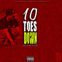 10 Toes Down — V8
