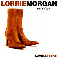 Love Letters — Lorrie Morgan