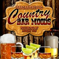 Margaritaville: Country Bar Moods — Midday Sun