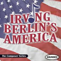 Irving Berlin's America - The Composer Series — сборник