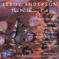 Leroy Anderson: The Waltzing Cat — Melbourne Symphony Orchestra, Paul Mann, Simon Tedeschi, Geoffrey Payne