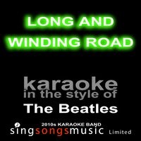 Long and Winding Road — Karaoke