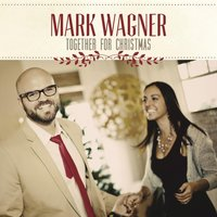 Together for Christmas — Mark Wagner