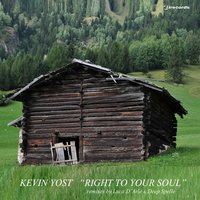 Right to Your Soul — Kevin Yost