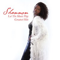 Let The Music Play - Greatest Hits — Shannon