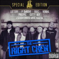 The Right Crew — Slaughterhouse