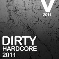 Dirty Hardcore 2011 — сборник