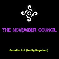 Paradise Lost (Sanity Regained) — The November Council