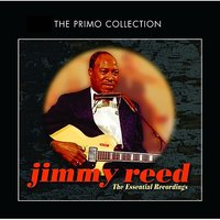 The Essential Recordings — Jimmy Reed