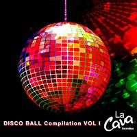 LA CAVA Disco Ball Compilation, Vol. 1 — сборник