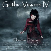 Gothic Visions IV - Electronic Edition — сборник