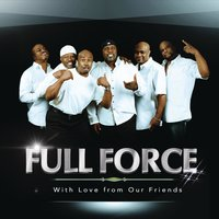 With Love from Our Friends — Full Force
