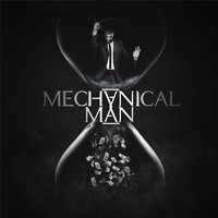 Mechanical Man — Mechanical Man