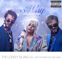 3-Way (The Golden Rule) — Justin Timberlake, Lady Gaga, The Lonely Island