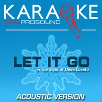 Let It Go (In the Style of Demi Lovato) — Karaoke