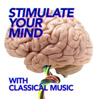 Stimulate Your Mind with Classical Music — сборник