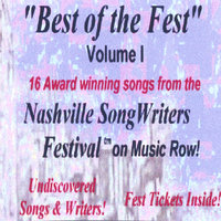 Best of the Fest Volume 1 — Nashville SongWriters Festival