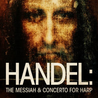 Handel: The Messiah & Concerto for Harp — Lithuanian Chamber Orchestra