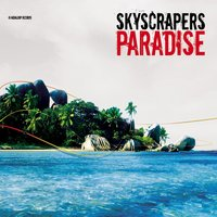 Paradise — Skyscrapers