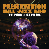 St. Peter And 57th St. — Preservation Hall Jazz Band