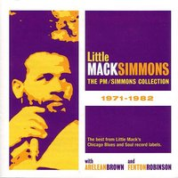The PM+Simmons Collection 1971-1982 — Little Mack Simmons