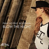 Blow the Night — Pancho
