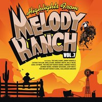 Highlights from Melody Ranch Vol. 7 — сборник