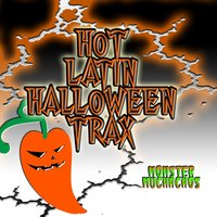 Hot Latin Halloween Trax — Monster Muchachos