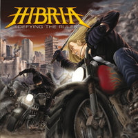 Defying The Rules — Hibria