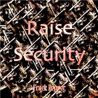 Raise Security — Frack Pepper