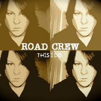 This I Do — Road Crew