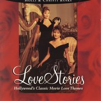 Love Stories — Christi & Holli Banks, Hollywood Pictures Orchestra, Christi Banks, Holli Banks