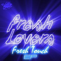 Fresh Touch EP — Freshlovers