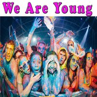We Are Young — сборник