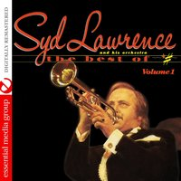 The Best Of - Volume One — Syd Lawrence And His Orchestra