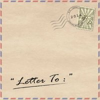 Letter To — R.E.P