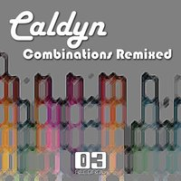 Combinations Remixed — Caldyn