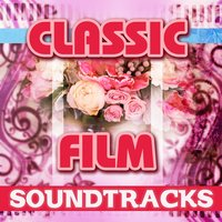 Classic Film Soundtracks — сборник