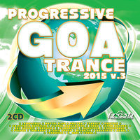 Progressive Goa Trance 2015, Vol. 3 — сборник
