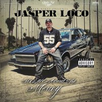 All About the Money — Jasper Loco, Jasper Loco Of Charlie Row Campo