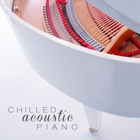 Chilled Acoustic Piano — сборник