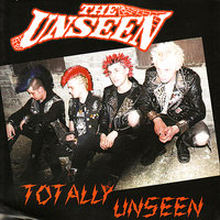 Totally Unseen — The Unseen