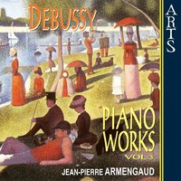 Debussy: Complete Piano Works, Vol. 3 — Клод Дебюсси, Jean-Pierre Armengaud