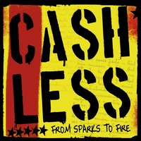 From Sparks to Fire — Cashless