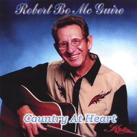 Country At Heart — Robert Bo McGuire