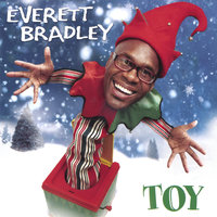 Toy — Everett  Bradley