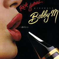 Rick James Presents Bobby M: Blow — Bobby M