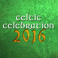 Celtic Celebration 2016 — сборник